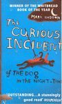 CURIOUS INCIDENT OF THE DOG IN THE NIGHT, THE