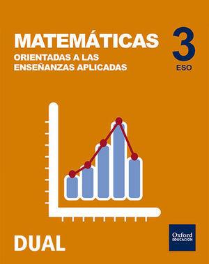 MATEMATICAS 3º ESO ( 1 VOLUMEN ) ORIENTADAS APLICADAS ED. 2018