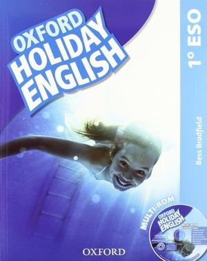 HOLIDAY ENGLISH 1º ESO ED. 2012