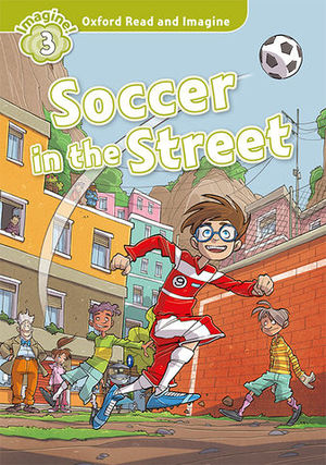 OXFORD READ AND IMAGINE SOCCER IN THE STREET