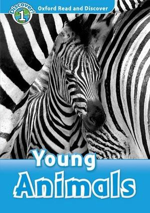 DISCOVER ! 1 YOUNG ANIMALS