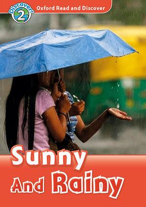 OXFORD READ AND DISCOVERY 2 SUN & RAIN