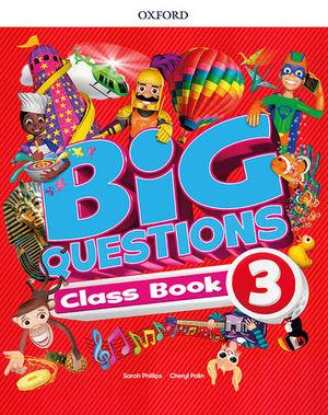 BIG QUESTIONS 3 PUPIL´S BOOK  ED. 2017