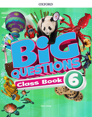 BIG QUESTIONS 6 PUPIL´S BOOK  ED. 2017