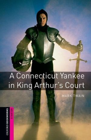 OBL STARTE A CONNECTICUT YANKEE IN KING ARTHUR´S COURT  ED. 2008