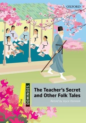 DOMINOES 1 THE TEACHER´S SECRET AND OTHER FOLK TALES