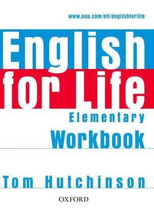 ENGLISH FOR LIFE ELEMENTARY WORKBOOK