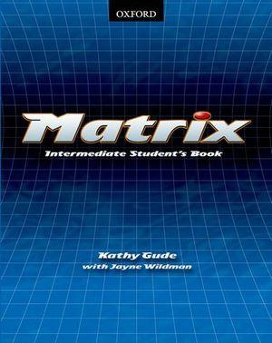 MATRIX INTERMEDIATE STUDENT´S BOOK