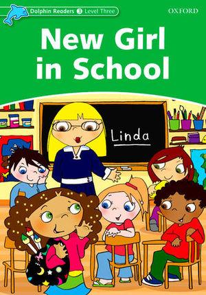 DOLPHIN READERS LEVEL 3 NEW GIRL IN SCHOOL