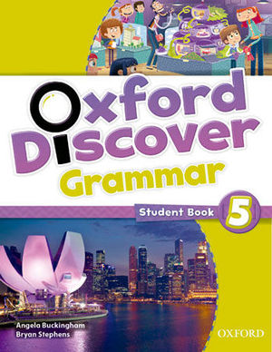 OXFORD DISCOVER GRAMMAR 5 STUDENT´S BOOK ED. 2014
