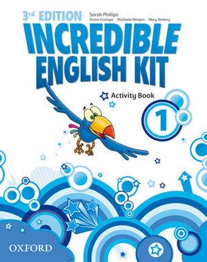 INCREDIBLE ENGLISH KIT 1  3ª EDITION ACTIVITY BOOK ( 2014 )