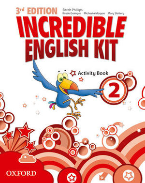 INCREDIBLE ENGLISH KIT 2  3ª EDITION ACTIVITY BOOK ( 2014 )
