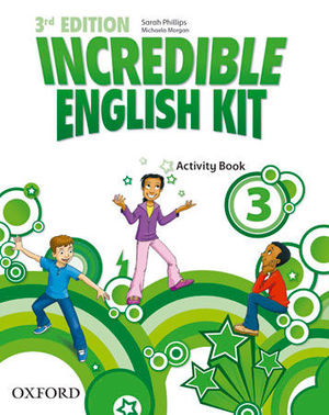 INCREDIBLE ENGLISH KIT 3  3ª EDITION ACTIVITY BOOK ( 2014 )