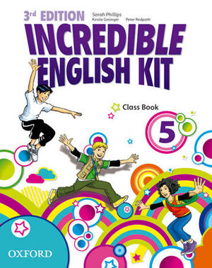 INCREDIBLE ENGLISH KIT 5   3ª EDITION CLASS BOOK ( 2014 )
