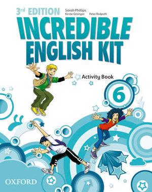 INCREDIBLE ENGLISH KIT 6  3ª EDITION ACTIVITY BOOK ( 2014 )