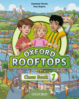 OXFORD ROOFTOPS 1 CLASS BOOK