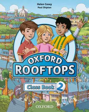OXFORD ROOFTOPS 2 CLASS BOOK