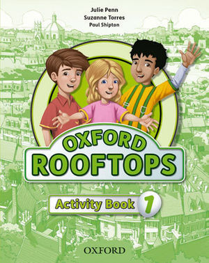 OXFORD ROOFTOPS 1 ACTIVITY BOOK