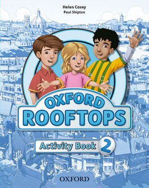 OXFORD ROOFTOPS 2 ACTIVITY BOOK