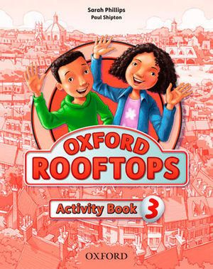 OXFORD ROOFTOPS 3 ACTIVITY BOOK