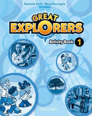 GREAT EXPLORERS 1 ACTIVITY BOOK