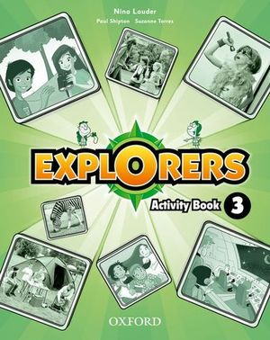 EXPLORERS 3 ACTIVITY BOOK