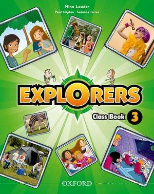 EXPLORERS 3 CLASS BOOK