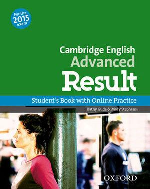 CAMBRIDGE ENGLISH ADVANCED RESULT STUDENT´S BOOK ED. 2015