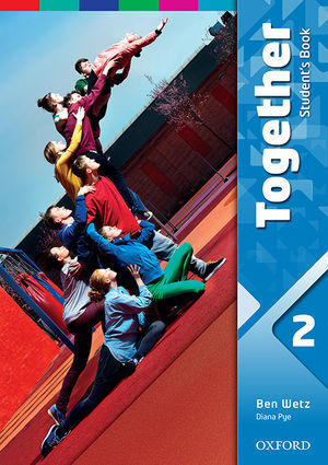 TOGETHER 2 STUDENT´S BOOK ED. 2016