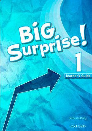 BIG SURPRISE ! 1 TEACHER´S GUIDE