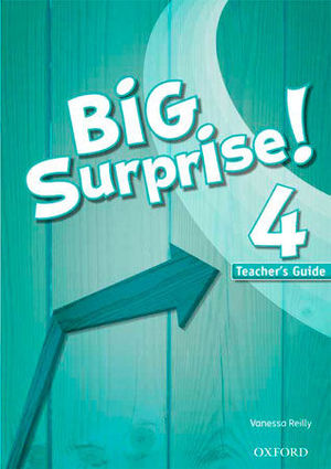 BIG SURPRISE 4 TEACHER´S BOOK