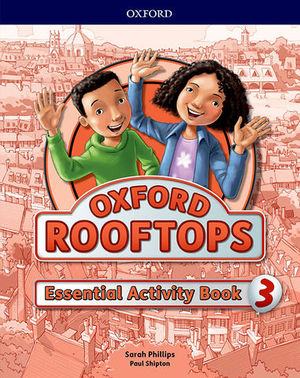 OXFORD ROOFTOPS 3 ESSENTIAL PRACTICE