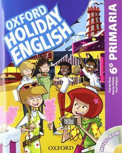HOLIDAY ENGLISH 6º PRIMARIA ED. 2012