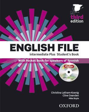ENGLISH FILE INTERMEDIATE PLUS STUDENT´S BOOK 3ª ED.