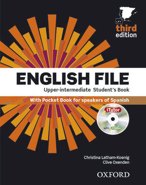 ENGLISH FILE UPPER-INTERMEDIATE STUDENT´S BOOK 3ª ED.