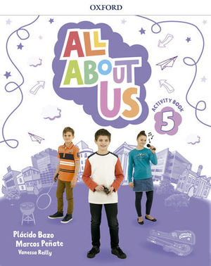 ALL ABOUT US 5º EP ACTIVITY BOOK  ED. 2018