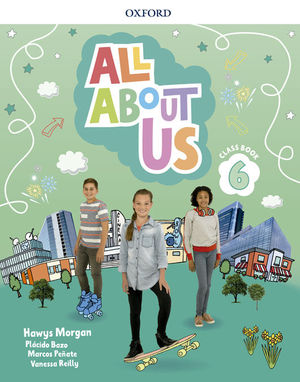 ALL ABOUT US 6º EP PUPIL´S BOOK ED. 2018