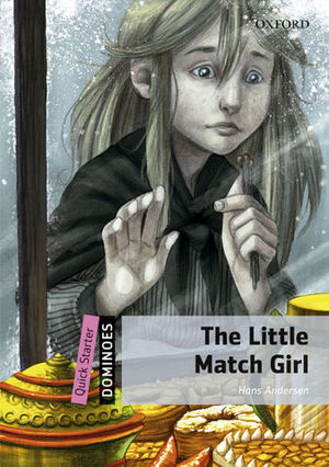 DOMINOES QUICK STARTER THE LITTLE MATCH GIRL ED. 2014