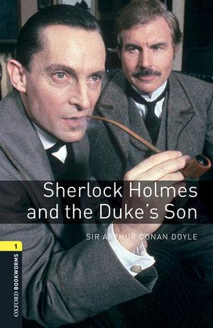 OBL 1 SHERLOCK HOLMES AND THE DUKE´S SON ED. 2016