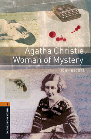 OBL LEVEL 2 AGATHA CHRISTIE, WOMAN OF MYSTERY ED. 2016