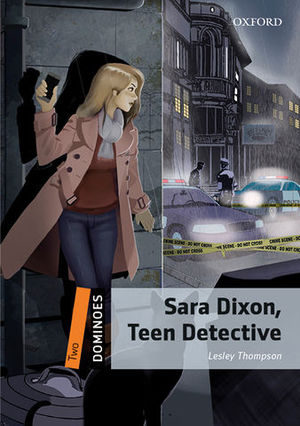 DOMINOES 2 SARA DIXON, TEEN DETECTIVE