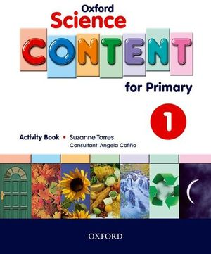 SCIENCE CONTENT FOR PRIMARY 1 ACTIVITY BOOK