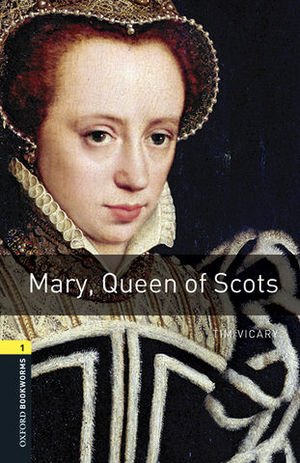 OBL 1 MARY, QUEEN OF SCOTS ED. 2016