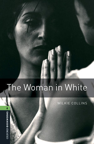 OBL 6 THE WOMAN IN WHITE ED. 2016