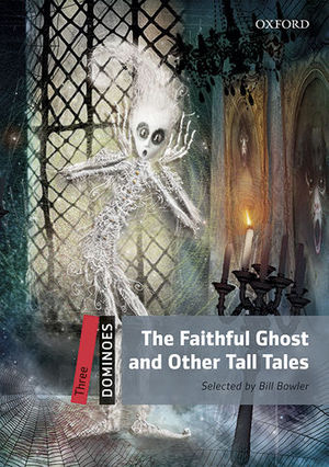 DOMINOES 3 THE FAITHFUL GHOST AND TALL TALES ED. 2016