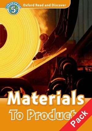 DISCOVER ! 5 MATERIALS TO PRODUCTS