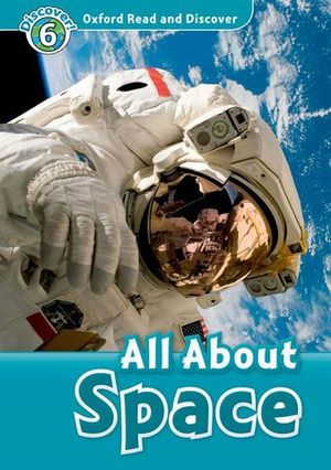 DISCOVER ! 6 ALL ABOUT SPACE