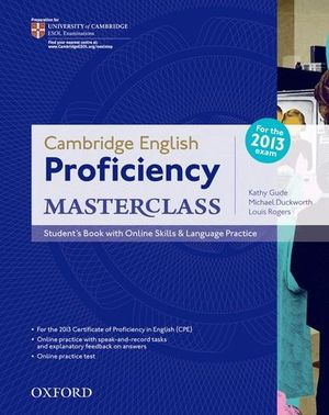 PROFICIENCY MASTERCLASS STUDENT´S BOOK WITH ONLINE SKILLS ED. 2013