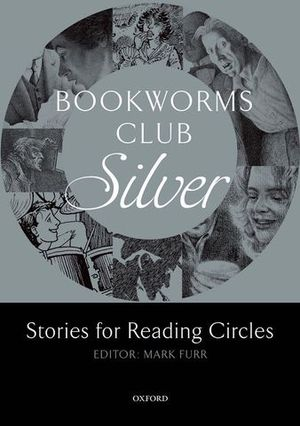 BROOKWORMS CLUB STORIES FOR READING CIRCLES: SILVER