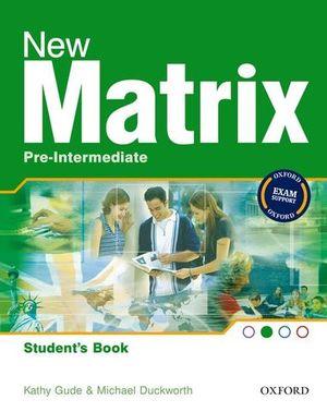 NEW MATRIX PRE-INTERMEDIATE STUDENT´S BOOK ED. 2007